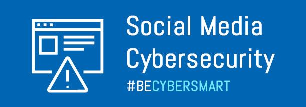 Social Media Cybersecurity
